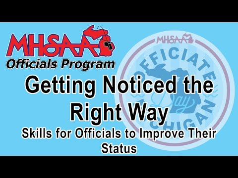 Video thumbnail for Associations - Getting Noticed the Right Way: Skills for Officials to Improve Their Status